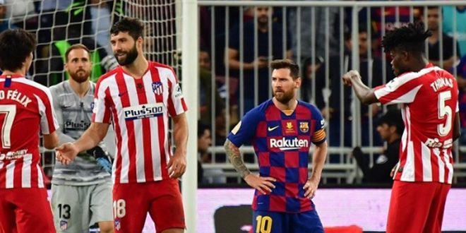 اتلتيكو مدريد يهزم برشلونة ويتأهل إلى نهائي كأس السوبر الإسباني